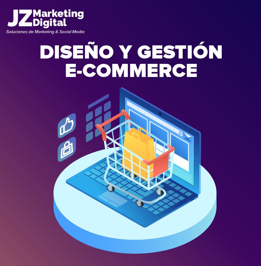 diseño-y-gestión-ecommerce-agencia-de-marketing-digital-jz-marketing-digital-diseño-web